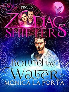 Bound by Water: A Zodiac Shifters Paranormal Romance: Pisces by [La Porta, Monica]