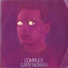 "For Sale - Gary Numan Complex UK 7"" vinyl single (7 inch record) - See this and 250,000 other rare & vintage vinyl records, singles, LPs & CDs at http://eil.com"