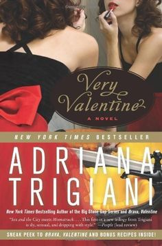Very Valentine: A Novel by Adriana Trigiani, http://www.amazon.com/dp/0061257060/ref=cm_sw_r_pi_dp_862rqb119DN89