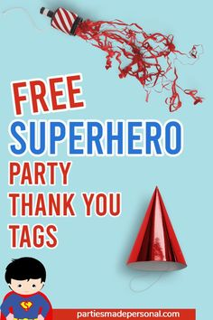 Free Superhero Party Thank You Tags for Superhero party favors | For more free party printables visit Parties Made Personal | #superheroparty #superherobirthday#superherotheme