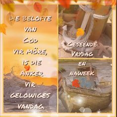 Evening Greetings, Afrikaanse Quotes, Goeie More, Good Morning Quotes, Van, English, Night, English English, Vans