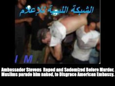 [Published on 13 Sep 2012] Michael Savage: Ambassador Stevens Raped and Sodomized Before Murder.  Muslims paraded him naked