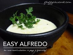 Easy Alfredo – Low Carb   Induction Friendly   Page 4 Legal