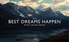 • The best dreams happen when you're awake • Wir arbeiten jeden Tag an neuen Programmen im Ausland, um deine Träume wahr werden zu lassen! http://www.academical-travels.de/ #travel #quote #AcademicalTravels