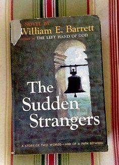 The Sudden Strangers By William E. Barrett (1st Ed. 1956)  | eBay