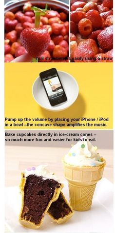 hull strawberries, hear your iphone/ipad better, bake cupcakes in ice cream cones