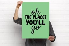 Poster Printable, Oh The Places You'll Go, Dr. Seuss, Quote, Nursery/Children's Room Decor, Green, 18x24, PDF Download by BrightAndBonny on Etsy