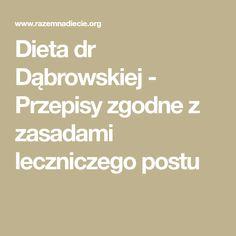 Dieta dr Dąbrowskiej - Przepisy zgodne z zasadami leczniczego postu Vegan, Math, Diet, Math Resources, Vegans, Mathematics