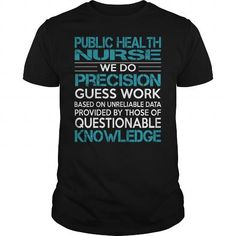 Awesome Tee For Public Health Nurse T Shirts, Hoodies. Get it now ==► https://www.sunfrog.com/LifeStyle/Awesome-Tee-For-Public-Health-Nurse-100297640-Black-Guys.html?41382