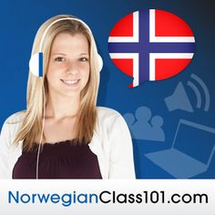 The fastest, easiest, and most fun way to learn Norwegian and Norwegian culture. Start speaking Norwegian in minutes with audio and video lessons, audio dictionary, and learning community!
