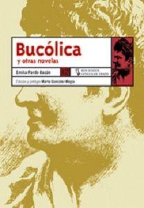 Bucólica y otras novelas