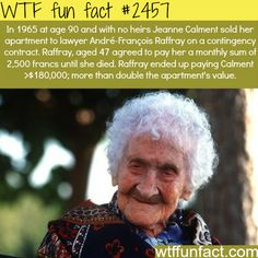 Oldest person in the world -  WTF fun facts
