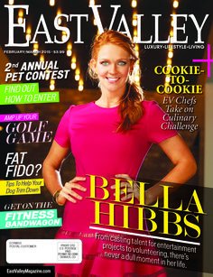 The Feb/March '15 cover of East Valley Magazine Produced by www.themediabarr.com www.eastvalleymagazine.com