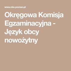 Okręgowa Komisja Egzaminacyjna - Język obcy nowożytny