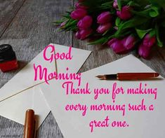 """Good Morning images for girlfriend and Wishes. Be positive """"Each good morning we are born again, what we do today is what matters most"""" Don't struggle to Be Positive Good Morning Wishes Love, Good Morning For Her, Flirty Good Morning Quotes, Good Morning Romantic, Positive Good Morning Quotes, Motivational Good Morning Quotes, Good Morning Texts, Morning Greetings Quotes, Good Morning Picture"""