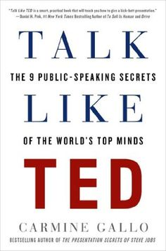 Talk Like TED eBook hacked. Talk Like TED The 9 Public-Speaking Secrets of the World's Top Minds by Carmine Gallo Thoughts are the money of the twenty-first century. So as to succeed,. New Books, Good Books, Books To Read, Date, Reading Lists, Book Lists, Reading 2014, Reading Room, Ted Presentation