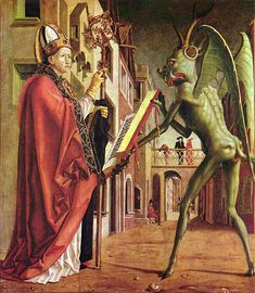 Saint Wolfgang and the Devil, Michael Pacher, c. 1471. Religious art is so creepy and hilarious at the same time. Like here, the devil has a literal ass-face.