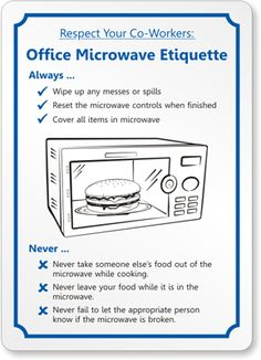 Etiquette Rules Respect Your Co Workers Office Microwave