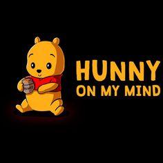 Hunny On My Mind T-Shirt Winnie The Pooh TeeTurtle