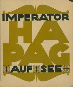 Hamburg-Amerikanische Packetfahrt-Actien-Gesellschaft.  Literarisches Bureau.   Imperator auf See, 1913. Berlin (Otto Elsner/ W. H. Deffke for Hamburg-Amerika Linie) n.d. (1913) This lavishly produced promotional booklet offers a seductive glimpse into the luxurious world of early twentieth-century transatlantic crossings.  It also stands as a remarkable example of German graphic art, typography, and publication design of the same era. (read more on website)