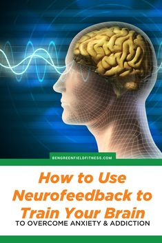 Six Newfangled Biohacks For Brain Optimization: Upgrade Your Head With This Mind Gear. Train Your Brain, Your Head, Sports Nutrition, Mindset, Trains, Anxiety, Stress, Alcohol, Mindfulness