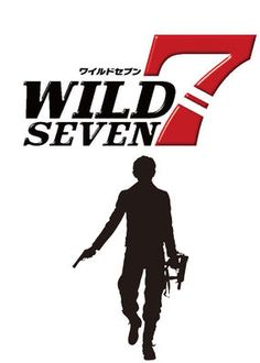 Wild 7 (2011) - Japan's national police force authorizes a secret motorcycle gang of violent ex-cons to clean up untouchable criminals with political connections.
