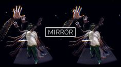 In MIRROR everything you know about reality is about to change. Movement becomes sound - sound becomes light - time is bending in the mirror - and matter dissolves…