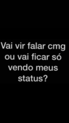 Melhor indireta,pra puxar papo no wpp. Funny Quotes, Funny Memes, Memes Status, Laughing So Hard, Christmas Humor, Sentences, Texts, Crushes, Lettering