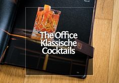 The Office • Classic Cocktails · Berliner Speisemeisterei Beste Cocktails, Best Cookbooks, Classic Cocktails, The Office, Food, Caipirinha, Alcohol Free, Essen, Meals