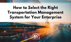 Cloud Based, Read More, Transportation, Software, The Selection, Management, Smooth, Touch, Reading