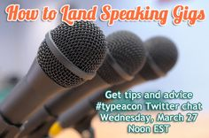 How to Land Speaking Gigs #typeacon Twitter Chat