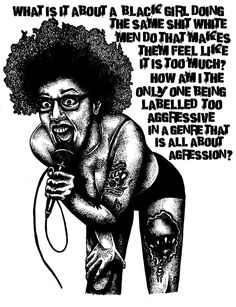 "deadenddesign:  ALL GRRRL ASSAULTKayla Phillips of Bleed the Pigs ( bleedthepigs )""What is it about a black girl doing the same shit white men do that makes them feel like it is too much? How am I the only one being labelled as too aggressive in a genre that is all about aggression?"""