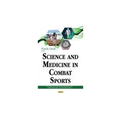 Science and Medicine in Combat Sports (Hardcover)