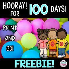 100th Day of school NO PREP FREEBIES!