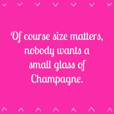 Champagne Quotes, Champagne Taste, Glass Of Champagne, Sparkling Wine, Pink Champagne, Krug Champagne, Drinking Quotes, Wine Quotes, Printable Quotes