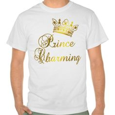 Prince Charming in Gold T-shirt for Baby or Adult T Shirt, Hoodie Sweatshirt