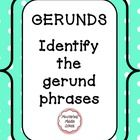 Check your students' understanding of gerund phrases with this worksheet.  This is a part of our unit that we use to dig deeper into verbals.   Included are a worksheet and answer key to help your students achieve mastery.   If you like this product, please visit our store: http://www.teacherspayteachers.com/Store/Mastering-Middle-School