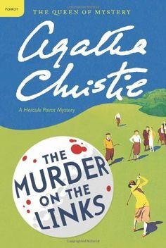 The Murder on the Links: A Hercule Poirot Mystery (Hercule Poirot Mysteries) by Agatha Christie, http://www.amazon.com/dp/0062073869/ref=cm_sw_r_pi_dp_kV6Fpb109QCSA