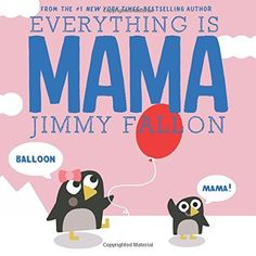 """Your favorite late night show host, Jimmy Fallon, teaches your little one new words at a young age with """"Everything Is Mama"""". This sweet book features different animals trying to teach kids that there are words in addition to """"Mama"""". New York Times, Max Et Lili, Kid Paddle, Babies First Words, Thing 1, Kids Boxing, Children's Literature, Bedtime Stories, Reading Online"""