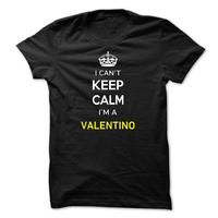 I Cant Keep Calm Im A VALENTINO-9FE651
