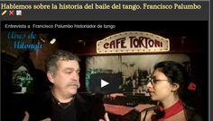 La historia del tango por un historiador. Que sabes y que opinas al respecto?