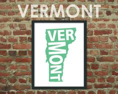 """Vermont Typographic State Map - 8 x 10"""" Print by artyMAPS on Etsy.com"""