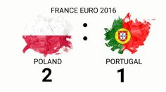 Poland vs PORTUGAL FRANCE EURO 2016