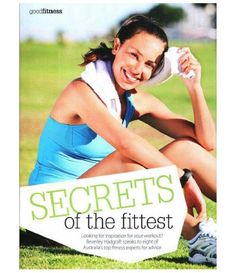 I share some of my secrets of the fittest in Good Health Magazine -- check it out! #GoodHealthMagazine #weightloss #loseweight #exercise #fatburning #diet #healthyweightloss #keeptheweightloff