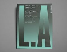 L.A is the magazine of LES AMBASSADEURS, watch and jewelry retailer in Switzerland
