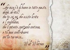 Ho tentato di accorciare una poesia di Walt Whitman mettendo solo domanda e risposta perché trovo che l'essenza di tutto sia in queste parole. Ognuno di noi è enormemente importante dal momento in cui agendo può cambiare l'intero corso del mondo.   #waltwhitman, #vita,