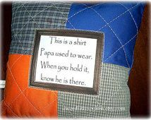 "Memory Quilt Pillows from Shirts with Shirt Poem ""This is a shirt I used to wear ..."""
