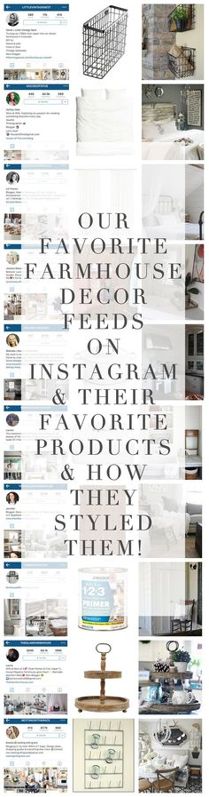 Best Instagram Accounts to Follow for Farmhouse Decor and they also spill on what their favorite farmhouse products are!