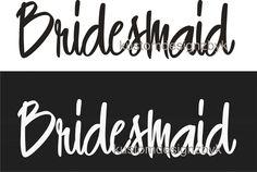 iron on Bridesmaid wedding shirt decal transfer. $5.50, via Etsy.