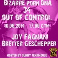 """Out of Control Podcast - 34 // Part 1 - about """" in Progress Radio"""" with Joy Fagnani by Bizarre Porn DNA - 34 on SoundCloud"""